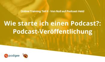 webinar wie starte ich einen podcast