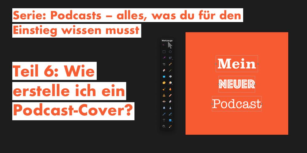 Wie erstelle ich ein Podcast-Cover?